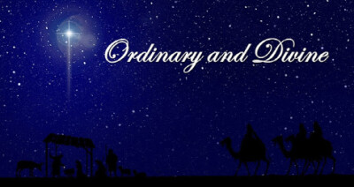 Ordinary and Divine