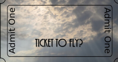 Ticket to Fly?