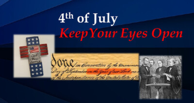 4th of July...Keep Your Eyes Open