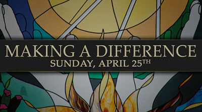 Make A Difference - Sun, Apr 25, 2021